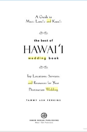 The Best of Hawaii Wedding Book by Tammy Ash Perkins